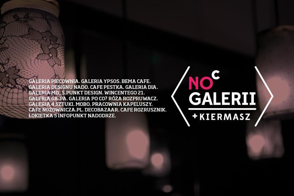 Noc Galerii Artystycznego Nadodrza