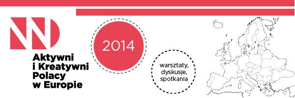 Aktywni Kreatywni – Polacy w Europie 2014
