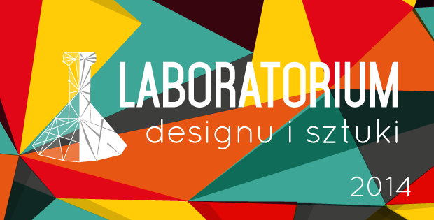 Laboratorium Designu i Sztuki 2014